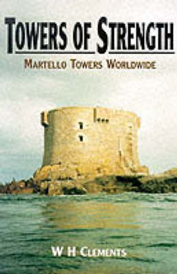 Towers of Strength: Martello Towers Worldwide