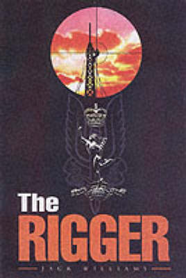 The Rigger: Operating with the SAS