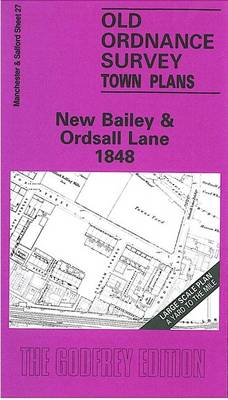 New Bailey and Ordsall Lane 1848: Manchester Sheet 27