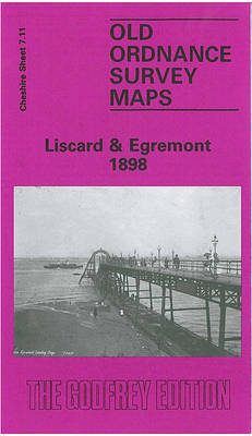 Liscard and Egremont 1898: Cheshire Sheet 7.11
