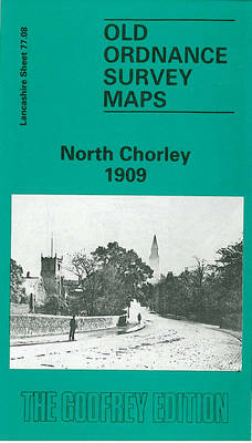 North Chorley 1909: Lancashire Sheet 77.08