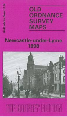 Newcastle-under-Lyme 1898: Staffordshire Sheet 17.04
