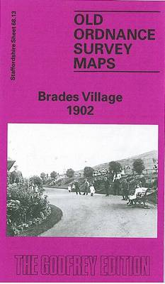 Brades Village 1902: Staffordshire Sheet 68.13