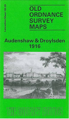 Audenshaw and Droylsden 1916: Lancashire Sheet 105.09