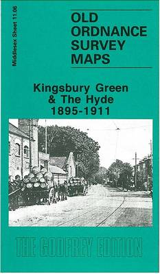 Kingsbury Green and the Hyde1895-1911: Middlesex Sheet  11.06