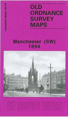Manchester (South West) 1894: Lancashire Sheet 104.10