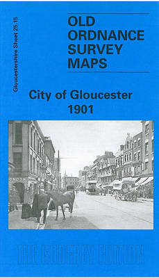 City of Gloucester  1901: Gloucestershire Sheet 25.15