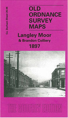 Langley Moor and Brandon Colliery 1897: Durham Sheet 26.08