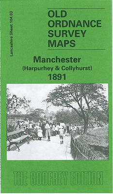 Manchester (Harpurley and Colleyhurst) 1891: Lancashire Sheet 104.03