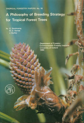 A Philosophy of Breeding Strategy for Tropical Forest Trees
