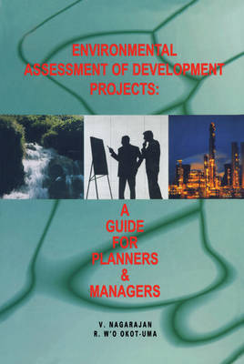 Environmental Assessment of Development Projects: A Guide for Managers and Planners