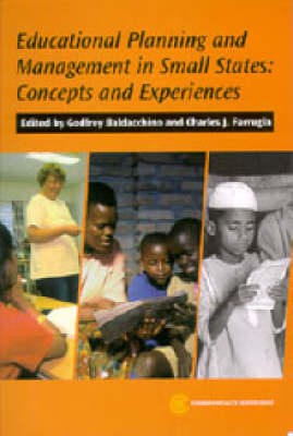 Educational Planning and Management in Small States: Concepts and Experiences