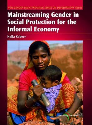 Mainstreaming Gender in Social Protection for the Informal Economy