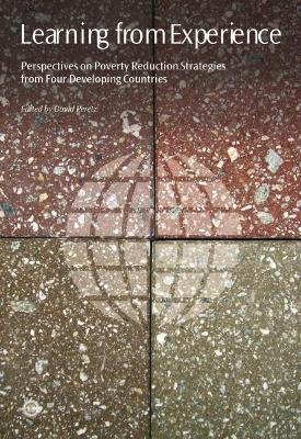Learning from Experience: Perspectives on Poverty Reduction Strategies from Four Developing Countries