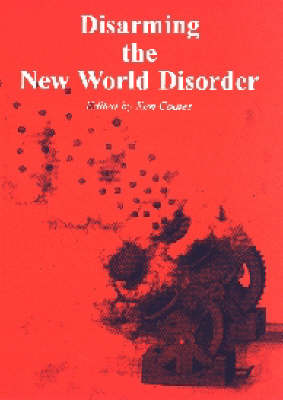 Disarming the New World Disorder