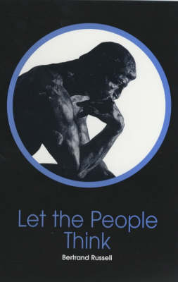 Let the People Think: A Selection of Essays