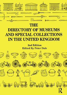 Directory of Museums and Special Collections in the United Kingdom