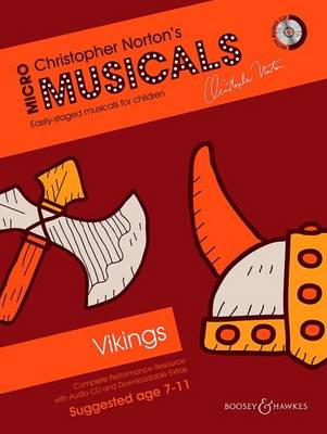 Vikings: Complete Performance Resource with Audio CD and Downloadable Extras: Soloists, Choir and Instruments (Piano)
