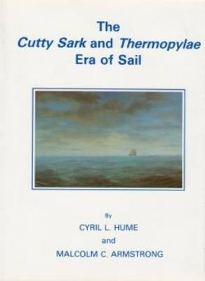 """Cutty Sark"" and ""Thermopylae"" Era of Sail"