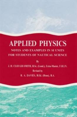 Applied Physics: Notes and Examples in 51 Units for Students of Nautical Science