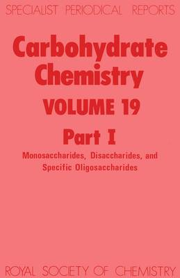 Carbohydrate Chemistry: A Review of Chemical Literature: Pt. 1