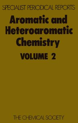Aromatic & Heteroaromatic Chemistry, Vol 2