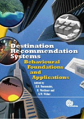 Destination Recommendation S: Behavioural Foundations and Applications