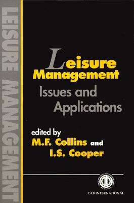 Leisure Management: Issues and Applications