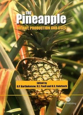 Pineapple: Botany, Production and Uses
