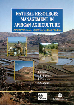 Natural Resources Management in African Agric: Understanding and Improving Current Practices