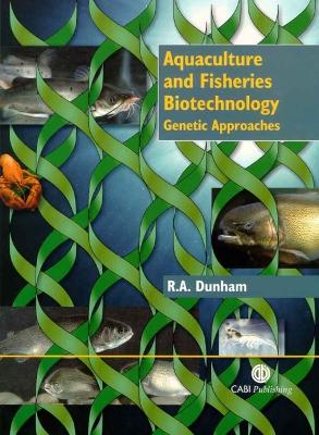 Aquaculture and Fisheries Biotechn: Genetic Approaches