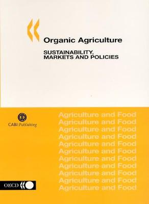Organic Agric: Sustainability, Markets and Policies