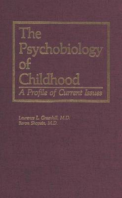Psychobiology of Childhood: A Profile of Current Issues