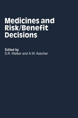 Medicines and Risk/Benefit Decisions