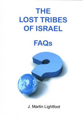 Lost Tribes of Israel -  FAQs