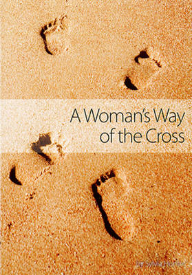 A Woman's Way of the Cross