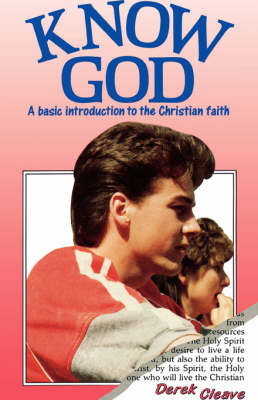 Know God: Basic Introduction to the Christian Faith