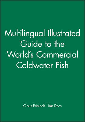 Multilingual Illustrated Guide to the World's Commercial Coldwater Fish