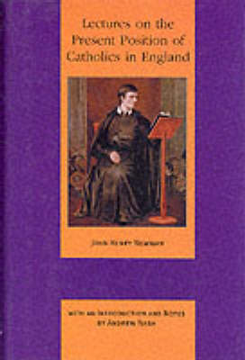 Lectures on the Present Position of Catholics