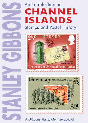 An Introduction to Channel Islands Stamps and Postal History