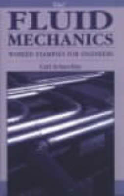 Fluid Mechanics: Worked Examples for Engineers