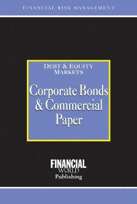 Corporate Bonds and Commercial Paper