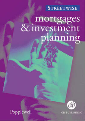 Mortgages and Investment Planning
