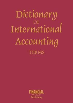 Dictionary of International Accounting Terms