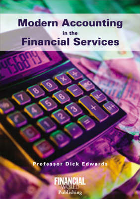 Modern Accounting in the Financial Service: Accounting for Banking Students