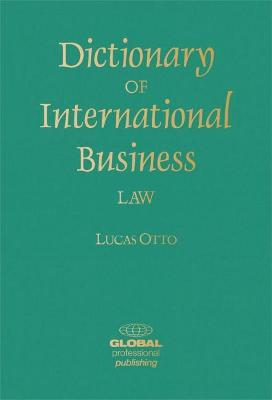 Dictionary of International Business Law