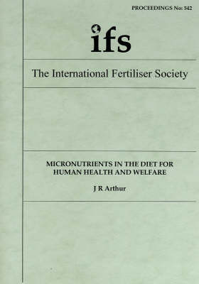 Micronutrients in the Diet for Human Health and Welfare