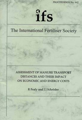 Assessment of Manure Transport Distances and Their Impact on Economic and Energy Costs