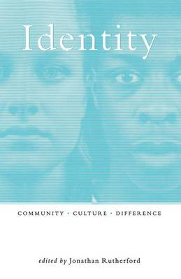 Identity: Community, Culture, Difference