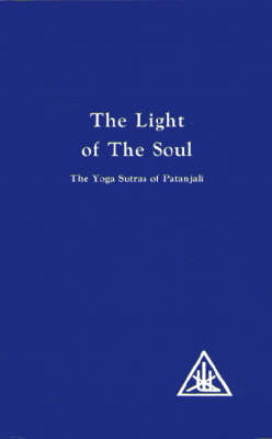 The Light of the Soul: Yoga Sutras of Patanjali